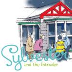 Sylvester & the Intruder